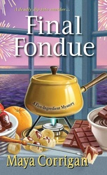Cover of Final Fondue with a fondue pot and ingredients: bars of chocolate, a banana, and a strawberry coated with melted chocolate