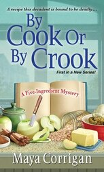 Cover of By Cook or By Crook with ingredients for apple crisp
