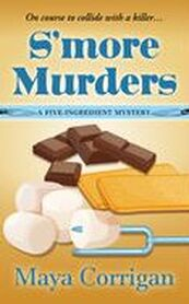 Cover of large-print edition of S'more Murders by Maya Corrigan, image of chocolate, marshmallows on a skewer, and graham crackers